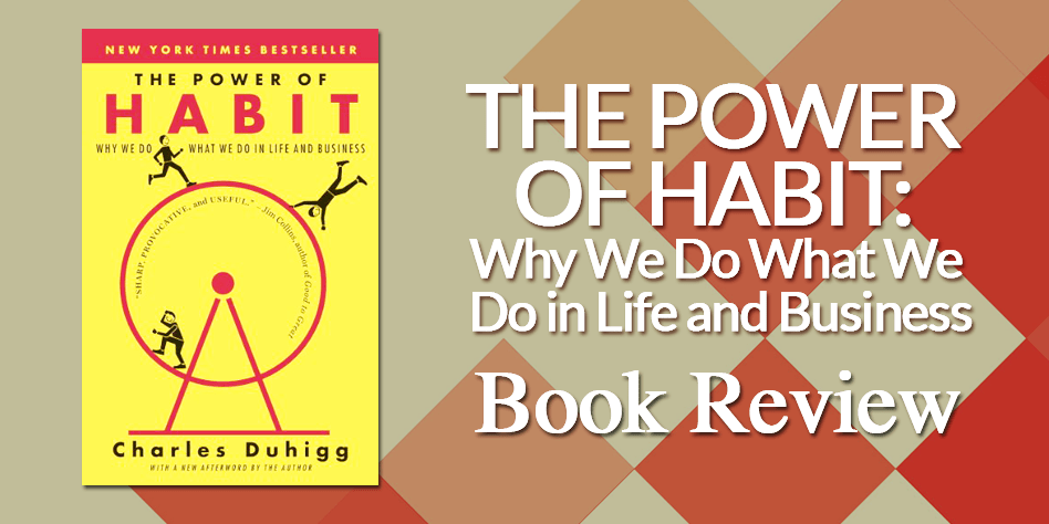 The Power Of Habit Book Review