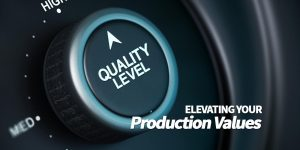 lifting your production value