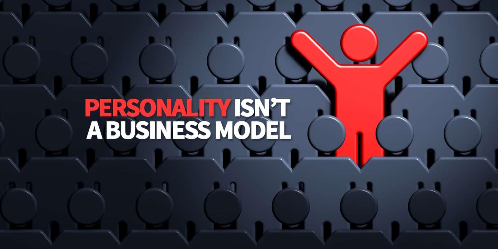 personality isn't enough