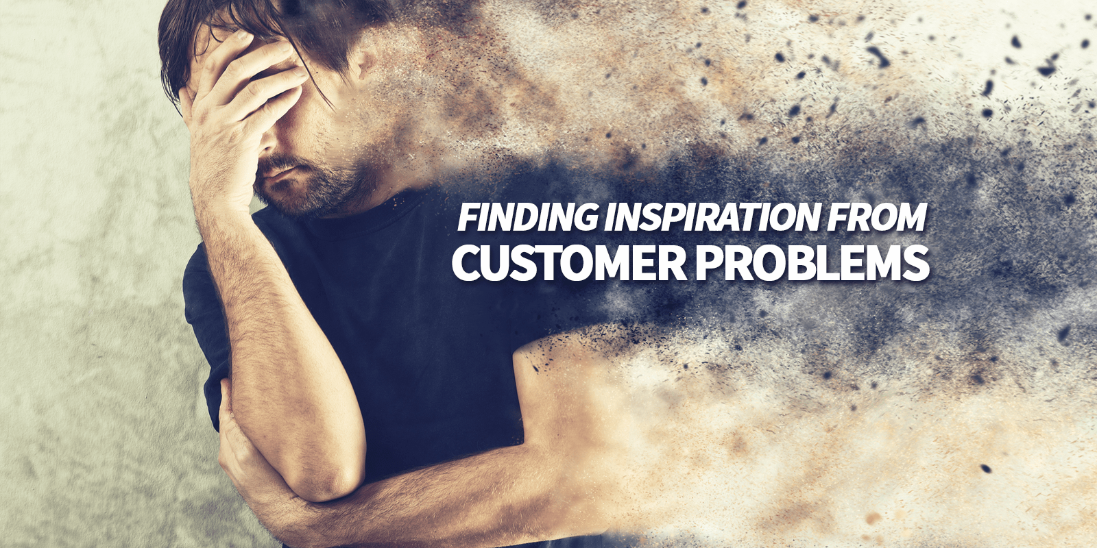 finding customer problems